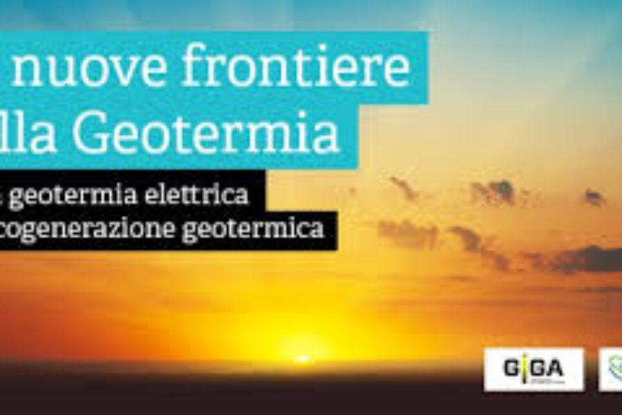 """Convegno """"Le nuove frontiere della geotermia – dalla geotermia elettrica alla cogenerazione geotermica"""" 18 gennaio 2018"""