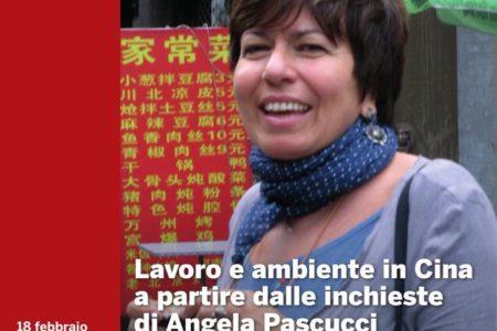 Lavoro e ambiente in Cina a partire dalle inchieste di Angela Pascucci