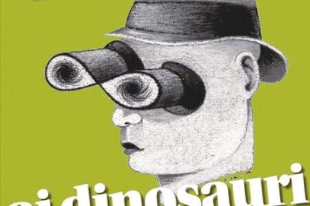 """Contributo del presidente CIRPS V. Naso al nuovo libro a cura di L. Castellina """"Attenti ai dinosauri!"""""""